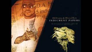 Blood Raw - Ridin High feat. Slick PulDJ Drama And Blood Raw - Indictment Papers)la (