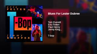 Blues For Lester Dubree