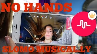How to Make NO HANDS Slomo Musical.ly's!