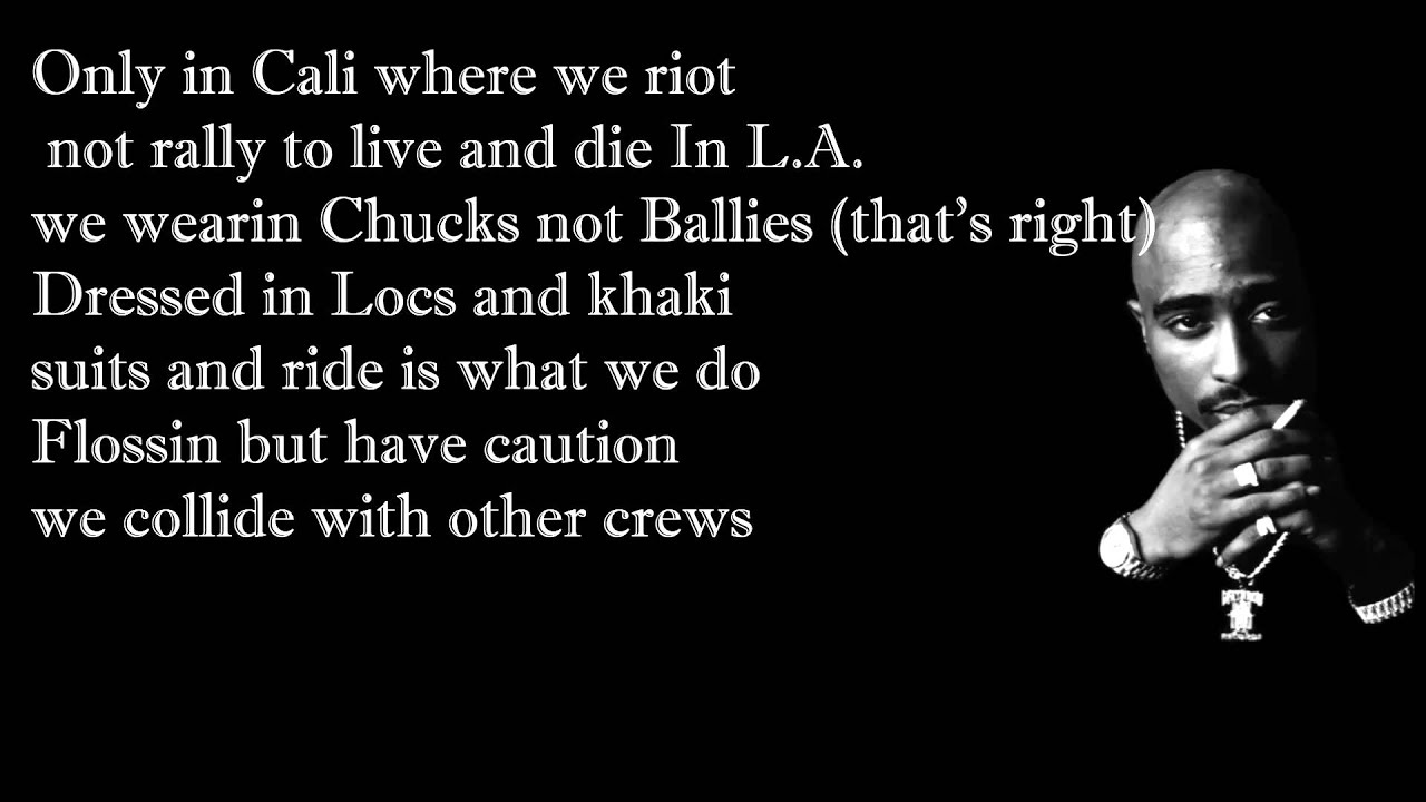 2pac Feat Dr Dre California Love With Lyrics Explict Youtube