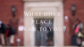 What Does Peace Mean to You?