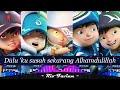 Aku Yang Dulu Bukanlah Yang Sekarang LYRICS REMIX  Background Image: BoBoiBoy Movie 2