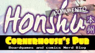 035# - Honshù Prime Impressioni (Playagames Edizioni)