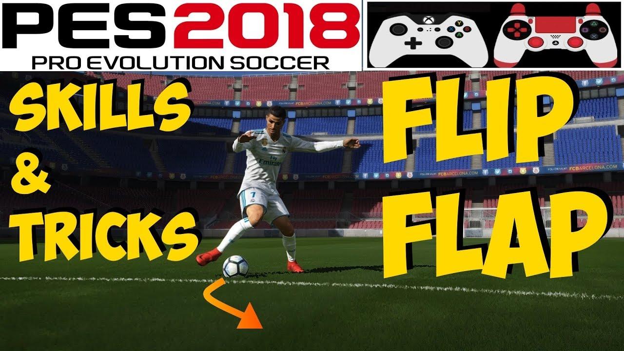 PES 2018 Skills & Tricks Tutorial | FLIP FLAP | Auto Feint [ON] | Xbox PC  PS4 PS3