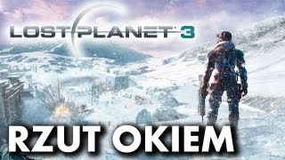 Lost Planet 3 - rzut okiem quaza