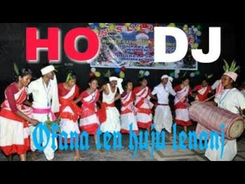 New ho adivasi dj song 2018 ll Okana tem huju lenanj