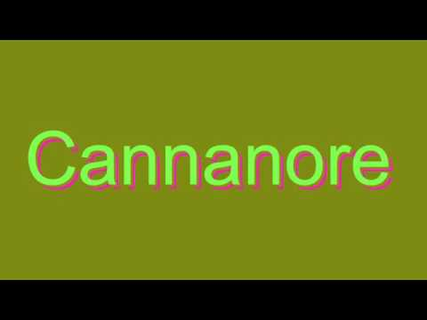 How to Pronounce Cannanore