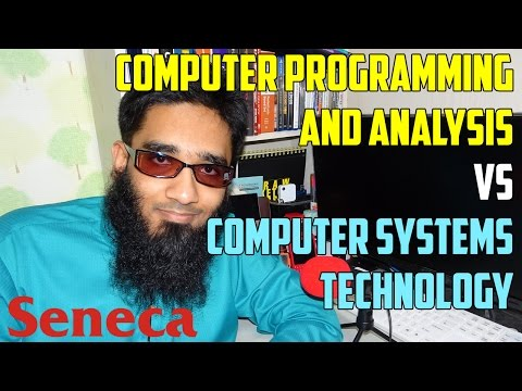 Computer Programming and Analysis VS Computer Systems Technology from Seneca College ?
