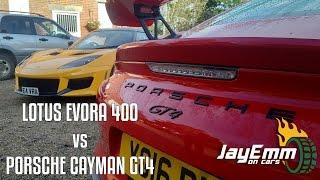 Lotus Evora 400 vs Porsche Cayman GT4 - Pork and Cheese?