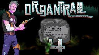 Od początku do końca   Organ Trail #4