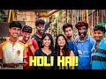 Holi Hai - GOT IT GOTYA