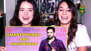 SMARTPHONES PASSWORDS Stand Up Comedy by Gaurav Kapoor Reaction Achara Lya