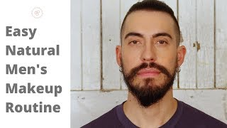 Easy & Natural Looking Makeup Routine for Guys | Step by Step