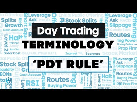 """Pattern Day Trader Rule """"PDT"""" Definition : Trading Terminology"""