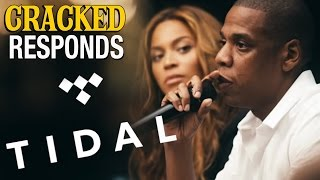 Tidal by Jay-Z, Beyonce, Rihanna - Cracked Responds