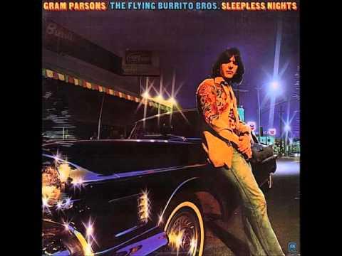 Gram Parsons and The Flying Burrito Bros - Sleepless Nights (with BONUS TRACKS) (1976)