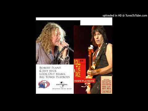 Jeff Beck & Robert Plant  Look Out Mabel 2010