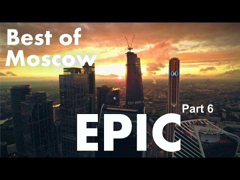 Best of EPIC Moscow city Aerial Reel flight/ Part 6 of 7/ Эпичные и драматичные виды Москвы сверху