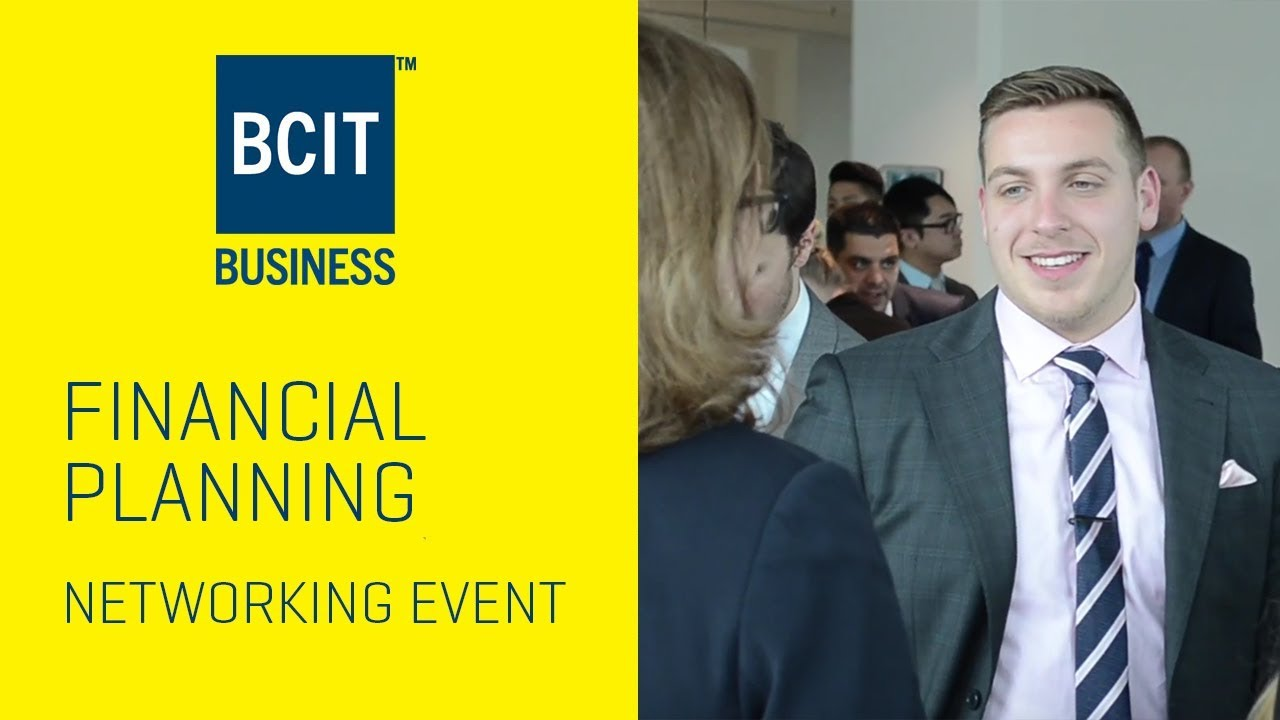 financial planning diploma industry networking event bcit school  financial planning diploma industry networking event bcit school of business