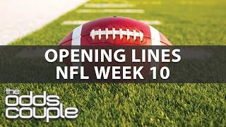 NFL Picks | Week 10 Opening Lines Report with The Odds Couple