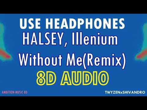 halsey,-illenium---without-me-|-8d-audio