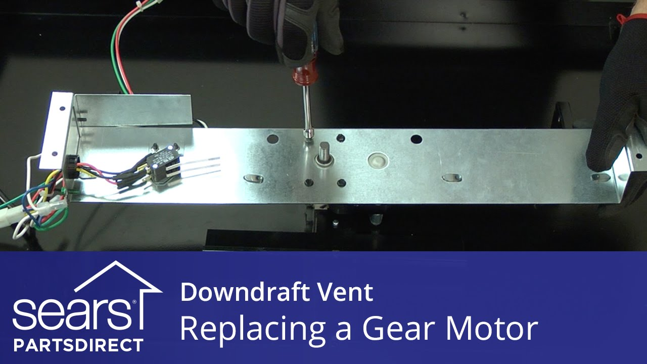 Replacing the Gear Motor in a Downdraft Vent - YouTube