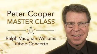 Master Class with Peter Cooper | Ralph Vaughan Williams Oboe Concerto