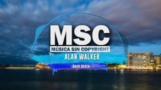 Download BACK AGAIN - ALAN WALKER   NO COPYRIGHT SOUND @HundsvartJarva Mp3