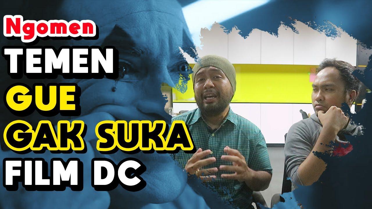 Gue Gak Suka Dc Opini Penggemar Marvel Teori Konspirasi Seram Film Joker Misteri Jam
