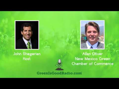 GreenIsGood - Allan Oliver - New Mexico Green Chamber of Commerce