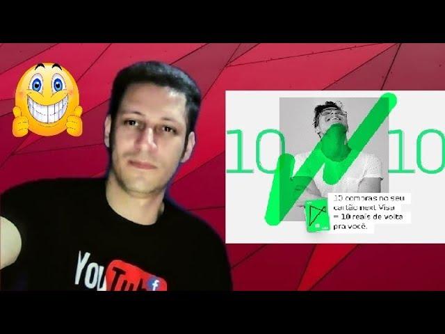 BANCO NEXT: VAI DE VISA NOVA PROMOÇÃO RECEBA 10 DE VOLTA