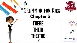 Grammar for Kids: There, Their, and They're