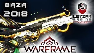 Baza Build 2018 Guide - The Silent Assault Rifle Warframe Gameplay