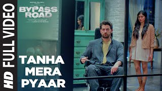 Tanha Mera Pyaar Bypass Road Mohit Chauhan Mp3 Song Download