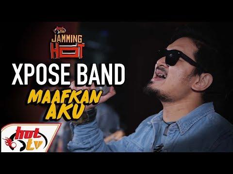XPOSE Band - Maafkan ku - JAMMINGHOT (LIVE)