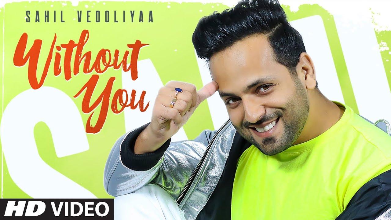 Without You (Full Song) Sahil V | Freak Singh | Mirza | Latest Punjabi Song 2020