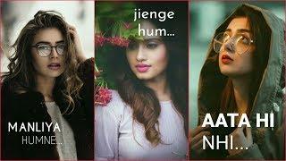 Female version sad song full screen whatsapp status | female sad song status | girls sad status