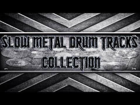 Slow Metal Drum Tracks Collection (HQ,HD)