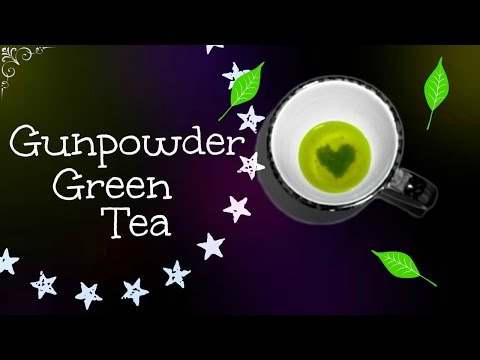 Gunpowder Green Tea Benefits | In One Minute