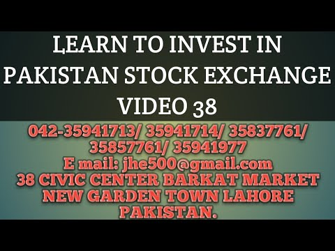 Learn to Invest in the Pakistan Stock Market - Video 38