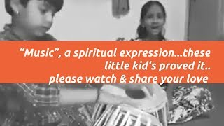 "Classical music | ""Music"", a spiritual expression...these little kids proved it.."