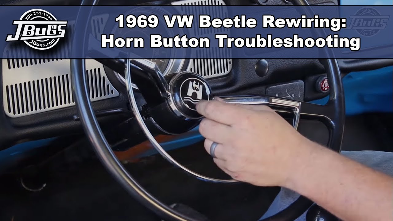 Jbugs 1969 Vw Beetle Rewiring Horn Button Troubleshooting Youtube 69 Volkswagen Wiring Diagram