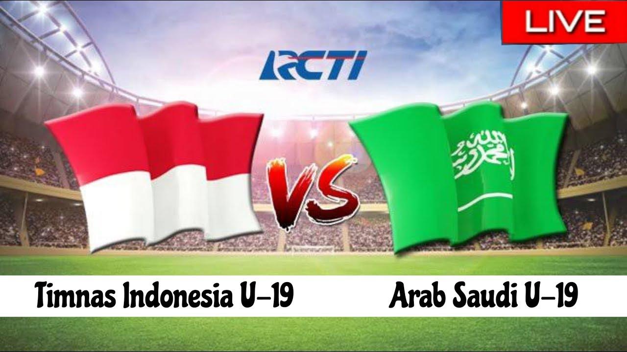 Live Streaming Timnas Indonesia U19 vs Arab Saudi, Berikut Susunan Pemain Timnas U19  YouTube