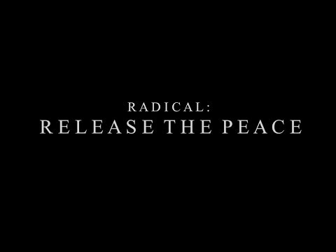 Radical: Release the Peace