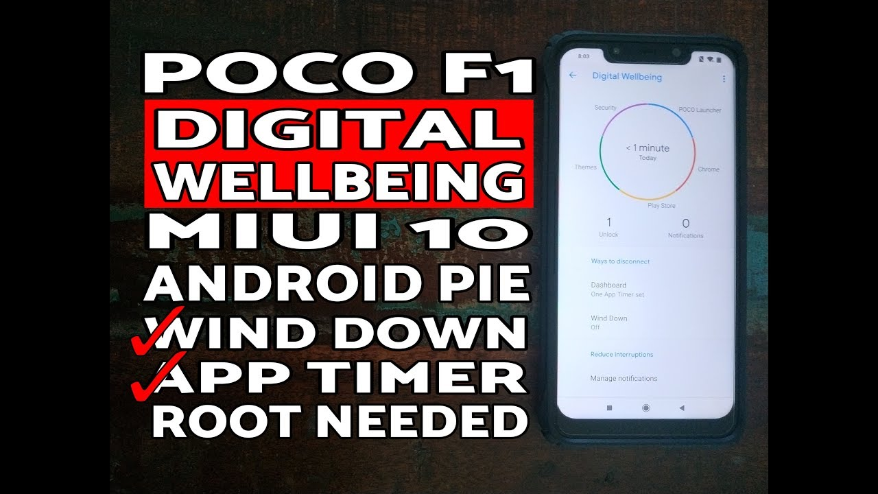 Poco F1 Install Digital Wellbeing MIUI 10 Android 9 0 Pie (Root Needed)