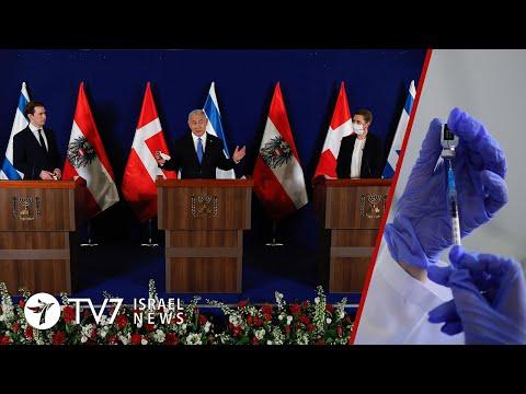 E3 Withdraw Iran Resolution;Israel-Austria-Denmark Cooperate On COVID Vaccines-TV7 Israel News 05.03