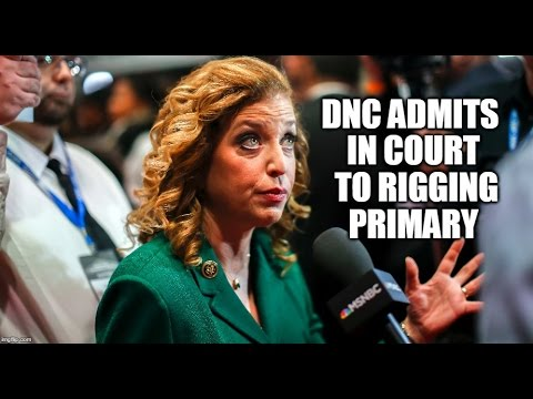 BREAKING: Court Case Forces DNC To Admit Rigged Primary Election