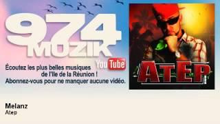 Gambar cover Atep - Melanz - feat. Melanz Nation - 974Muzik