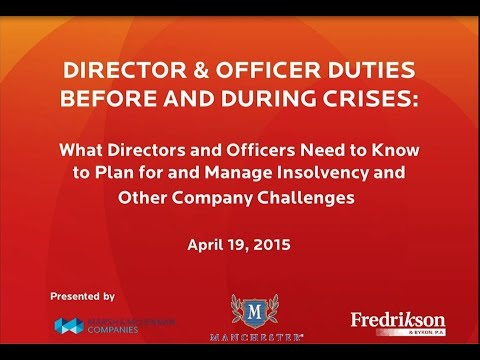 Officers and Directors: What They Need to Know if Their Companies Slide Toward Insolvency