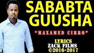 maxamed ciro sababta guusha ᴴᴰ lyrics 2016 2017
